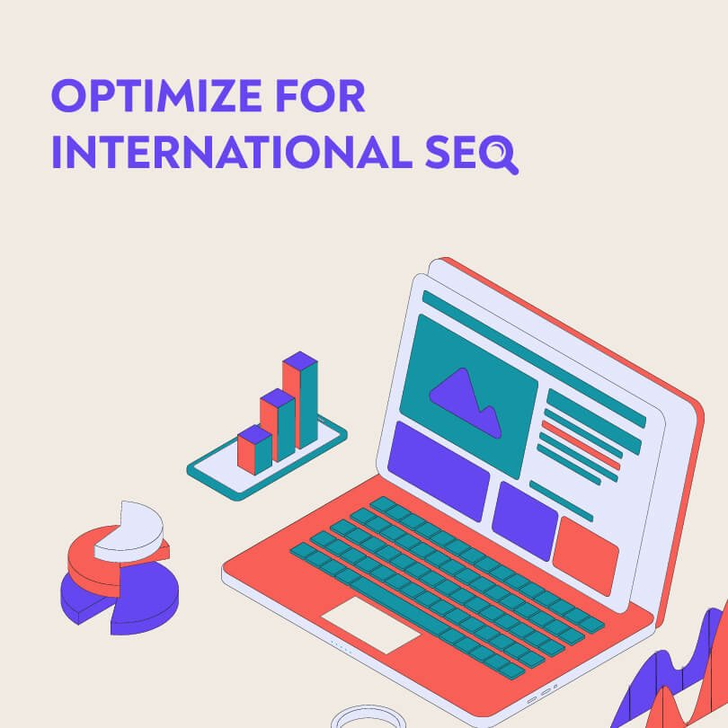 56250International SEO: How to Optimize Your Website for Other Countries