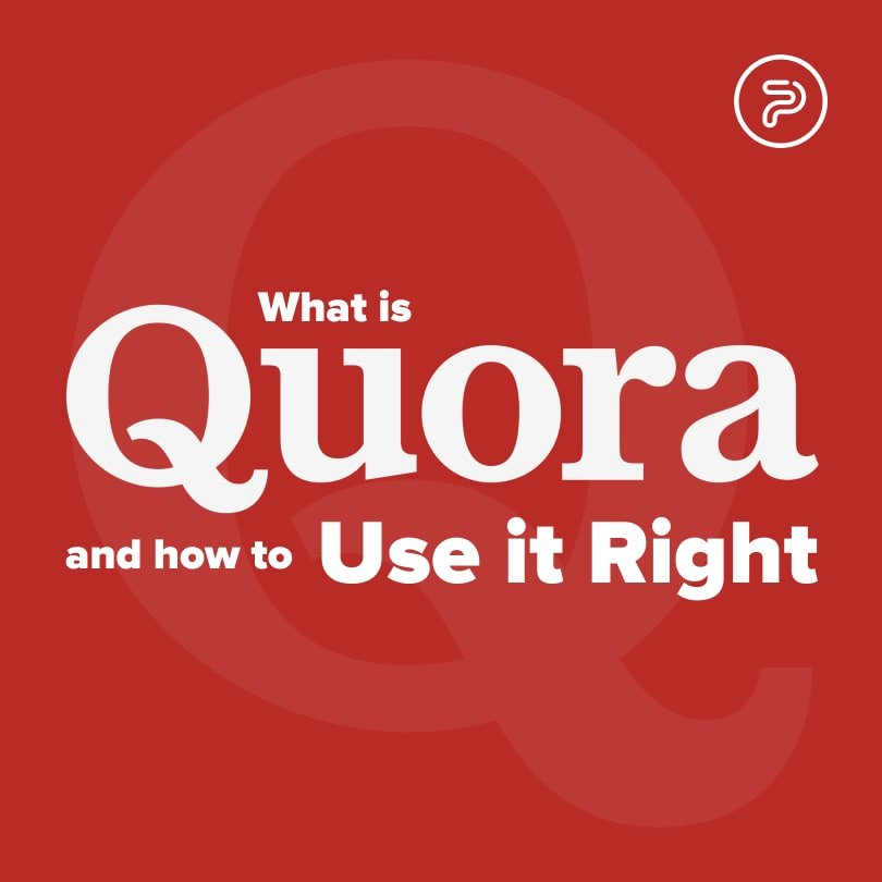 56017Quora – What is it & How to Use it Right