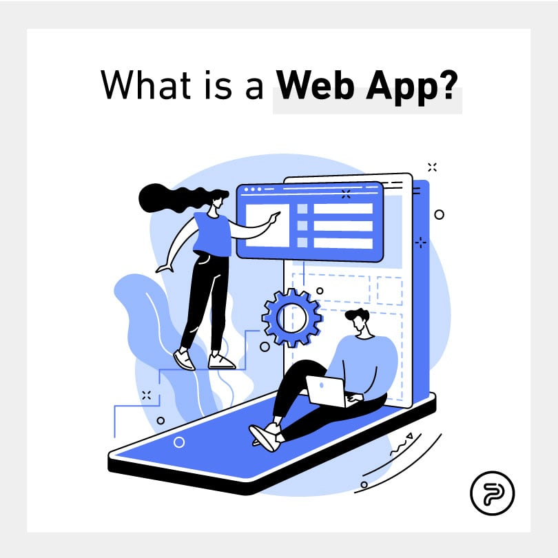 56391What is a Web App?