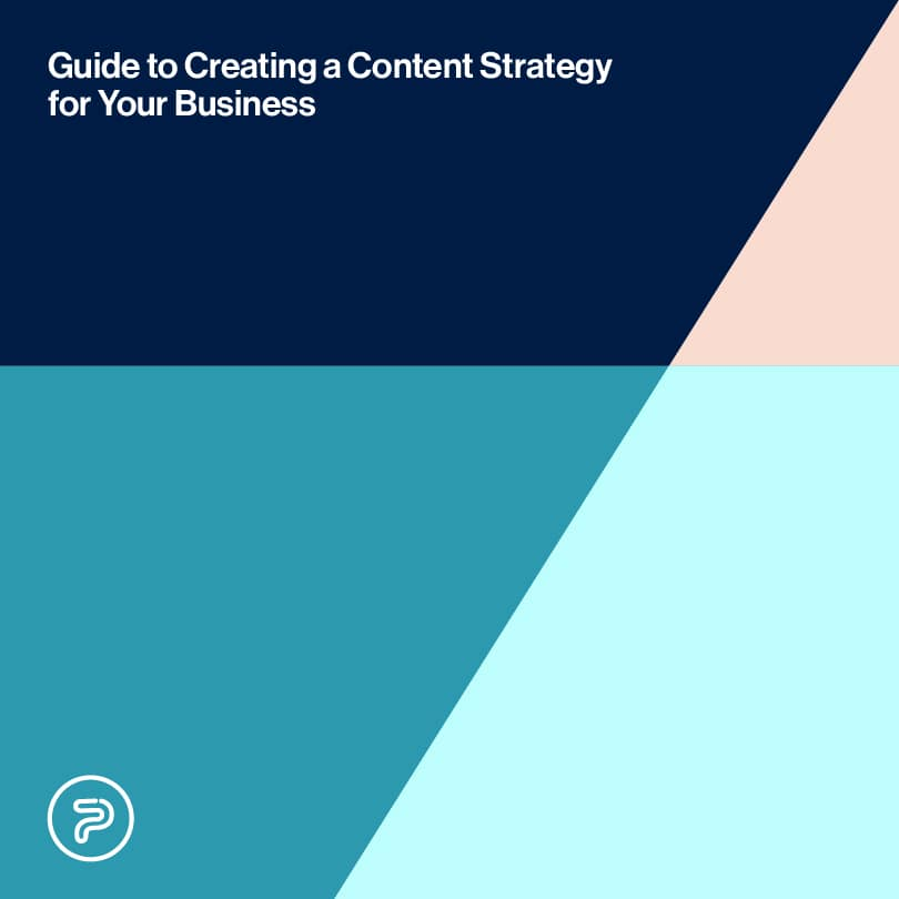 Guide to Creating a Content Strategy for Your Business