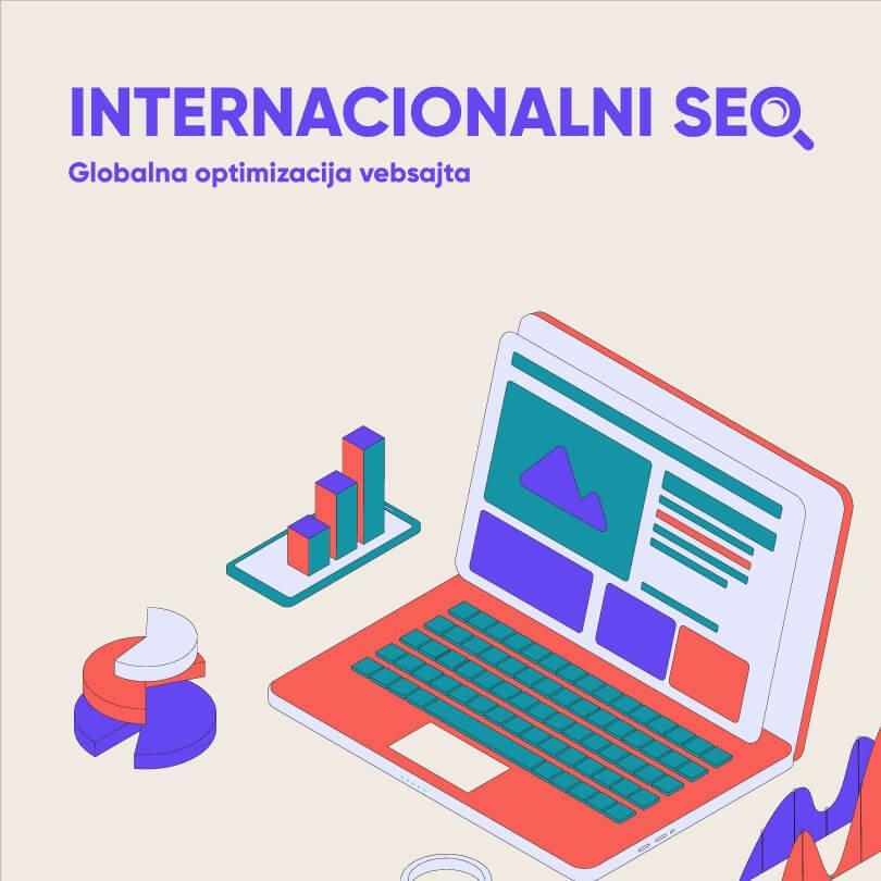 56621Internacionalni SEO: Kako optimizovati vaš vebsajt na globalnom nivou