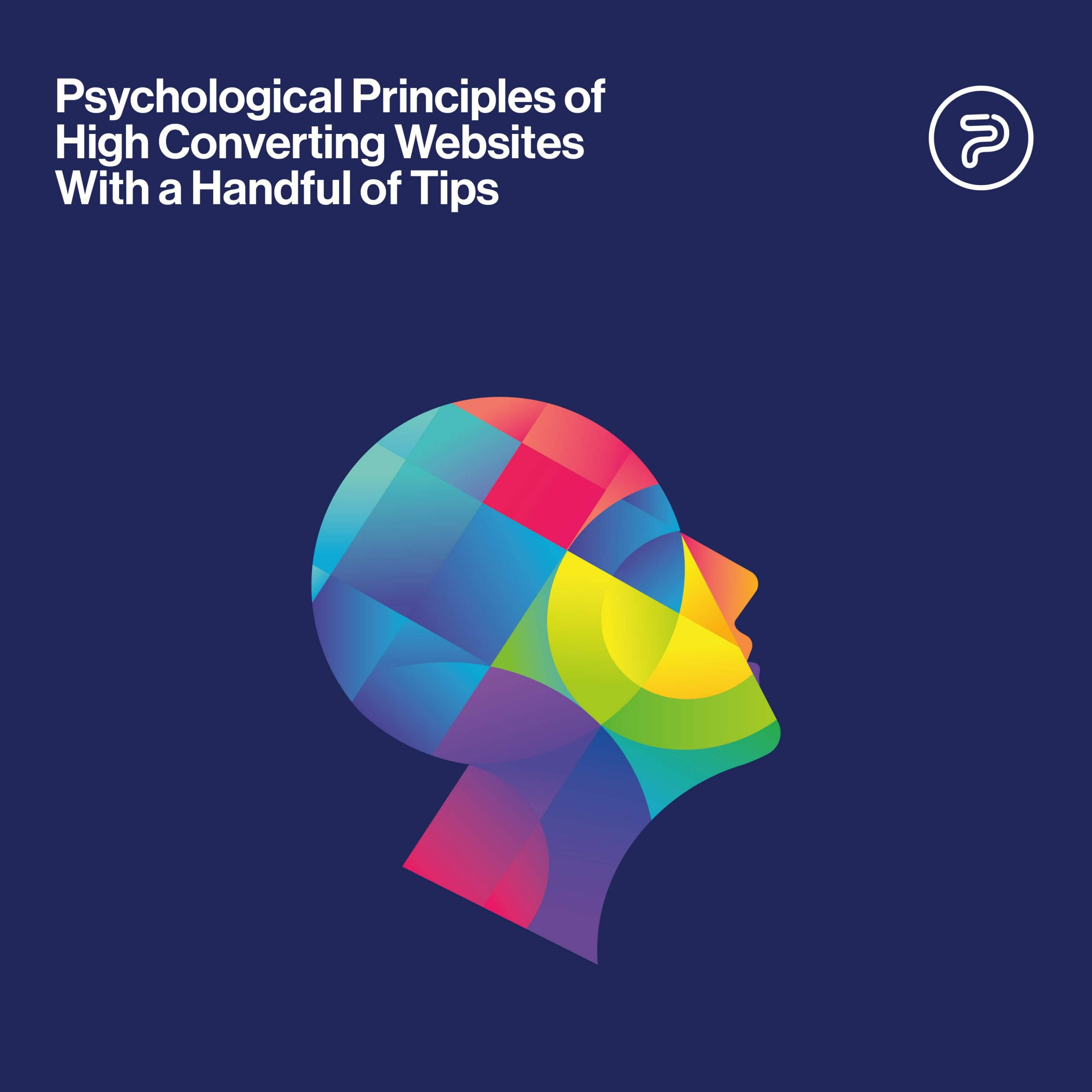 Psychological Principles of High Converting Websites With a Handful of Tips