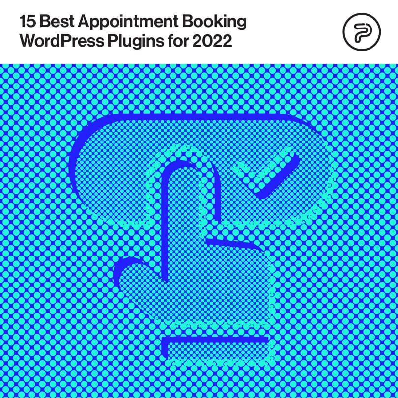 15 Best Appointment Booking WordPress Plugins for 2022